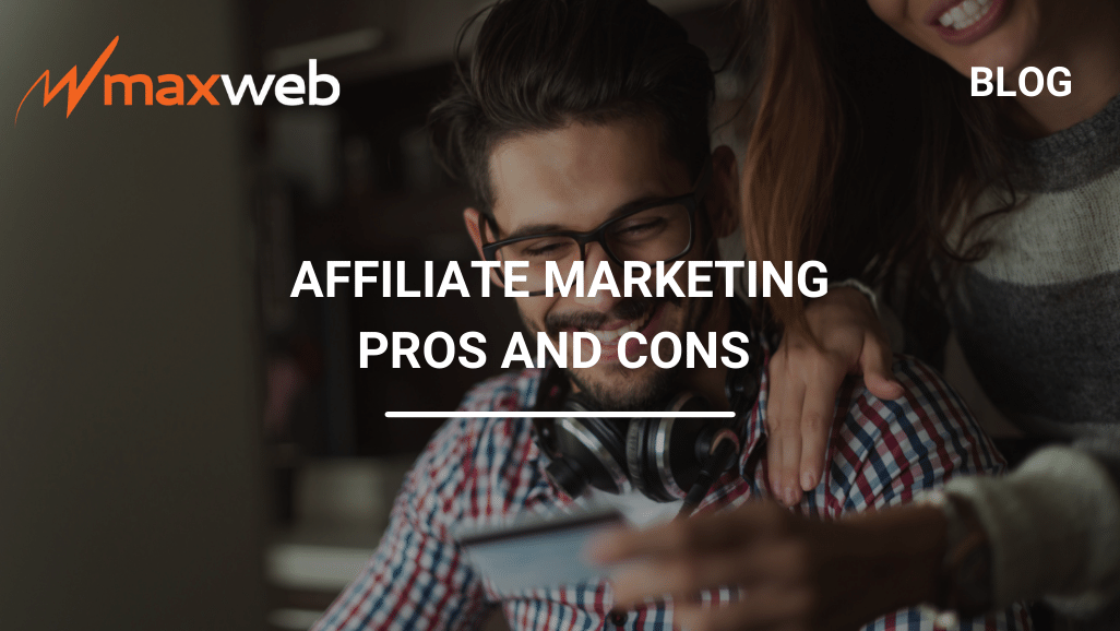 The Pros and Cons of Affiliate Marketing