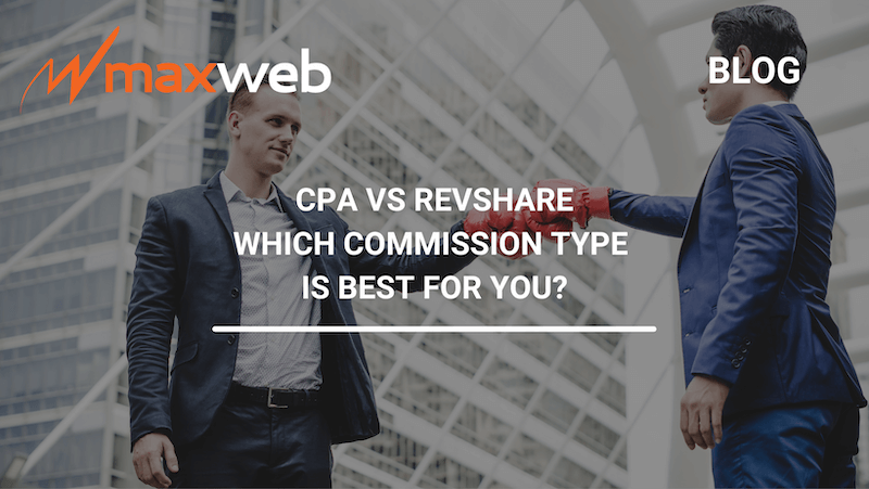 CPA vs RevShare Commission Payouts. Which one is better?
