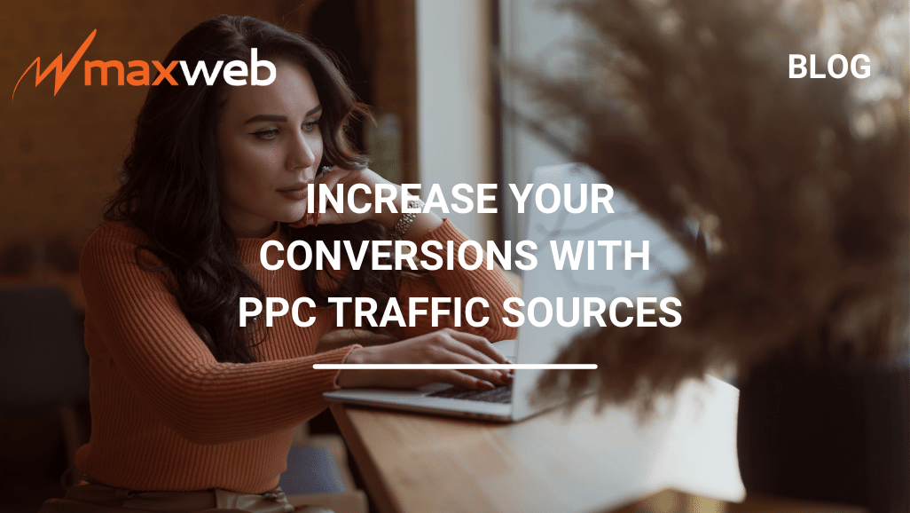 PPC - All about making conversions with PPC traffic sources