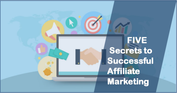 The Secrets to Successful Affiliate Marketing
