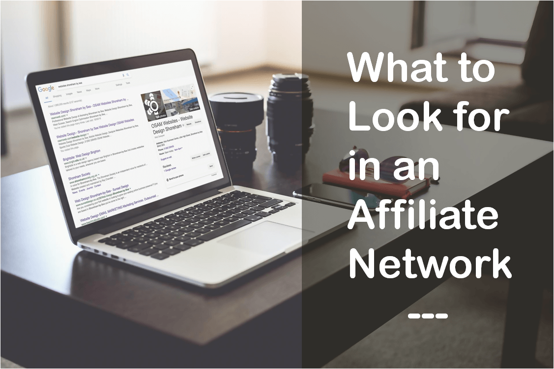 What to look for in an Affiliate Network