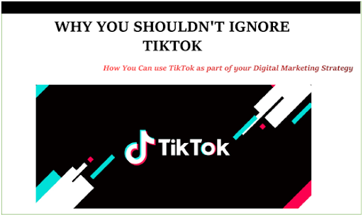 Why You Shouldn't Ignore TikTok